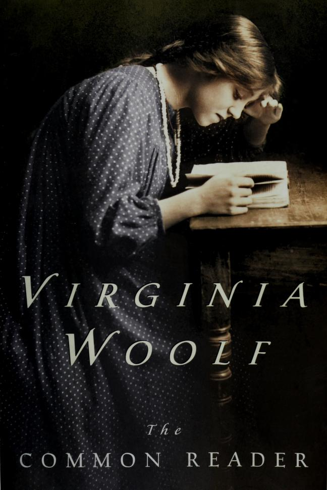 The common reader. by Virginia Woolf