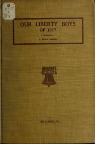 Our liberty boys of '17, Charleroi, Pennsylvania by Charles Edward Presho